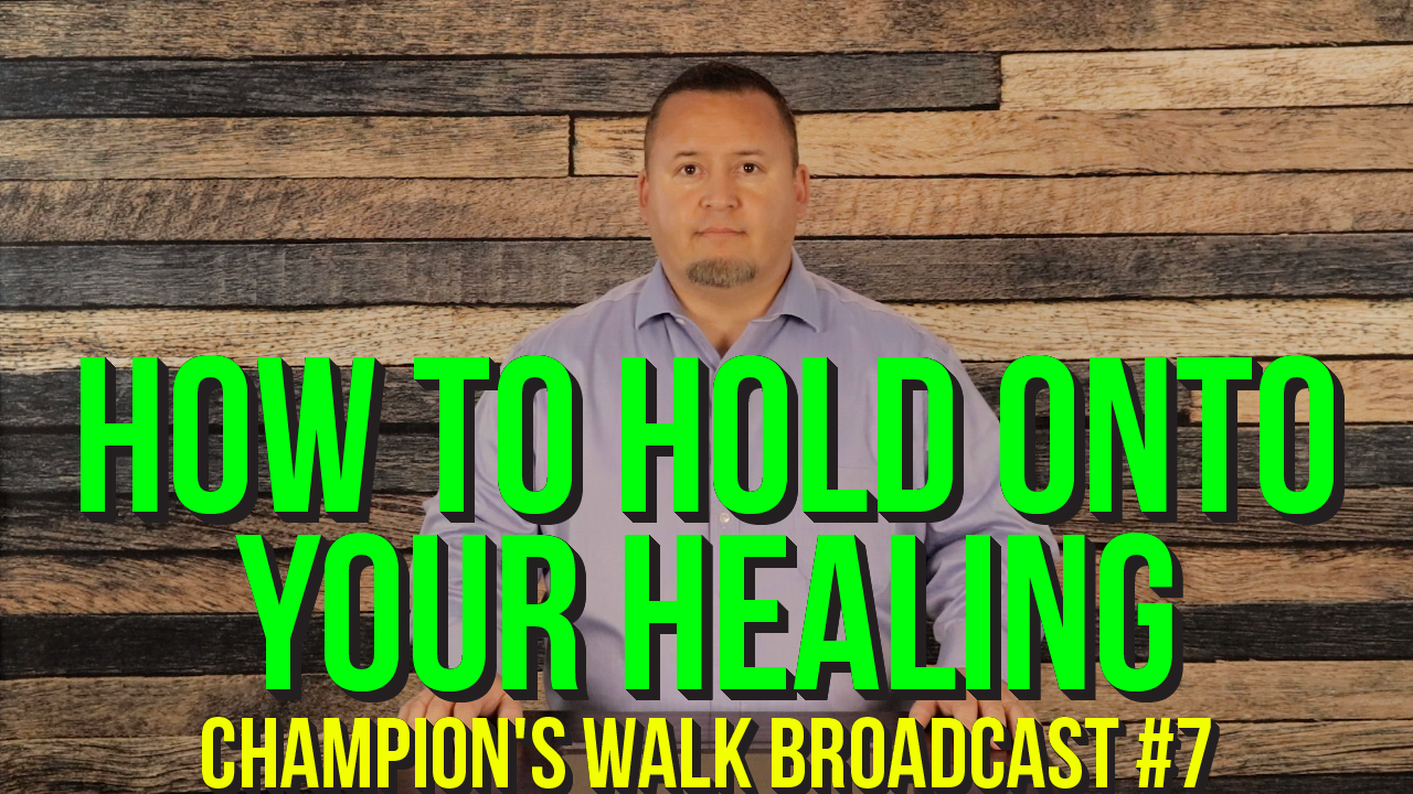 How To Hold Onto Your Healing